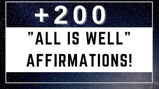 """200+ """"All Is Well"""" Affirmations! (For Safety & Peace Of Mind!) ~ Play for 21 Days!"""
