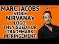 Marc Jacobs Stole Nirvana's Logo  Nirvana | Trademark Factory Screw-Ups - Ep. 083