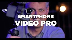 SMARTPHONE VIDEO PRO Tutorial Filmen mit dem Handy