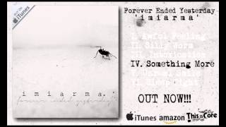 Forever Ended Yesterday - Ímiarma - Preview
