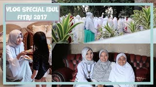 Download Video VLOG SPECIAL IDUL FITRI  2017😇 MP3 3GP MP4