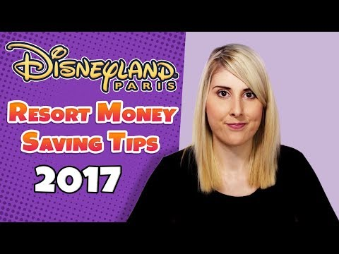 Money Saving Tips for Disneyland Paris Holidays in 2017