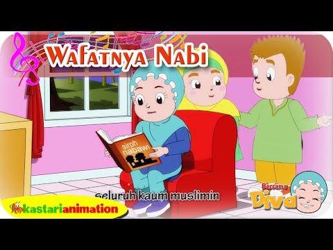 WAFATNYA NABI | Lagu Anak Islami Bersama Diva | Lagu Nabi Muhammad | Kastari Animation Official