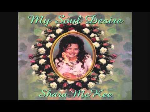 Shara McKee – My soul desire