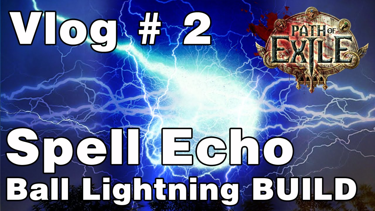 Path Of Exile Lightning Ball Build