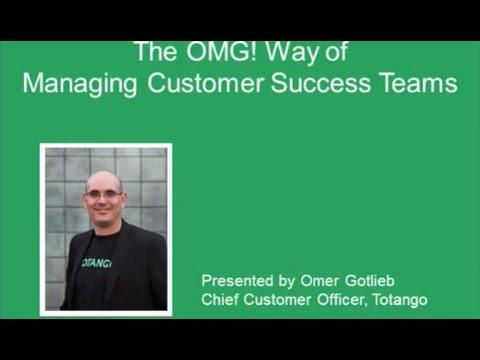 The OMG! Way of Managing Customer Success Teams