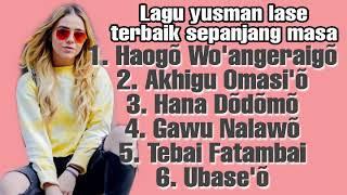 Download Mp3 Lagu Nias Yusman Lase Terbaik Sepanjang Masa
