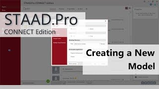 Moving To STAAD.Pro CONNECT Edition: 02 Create A New Model