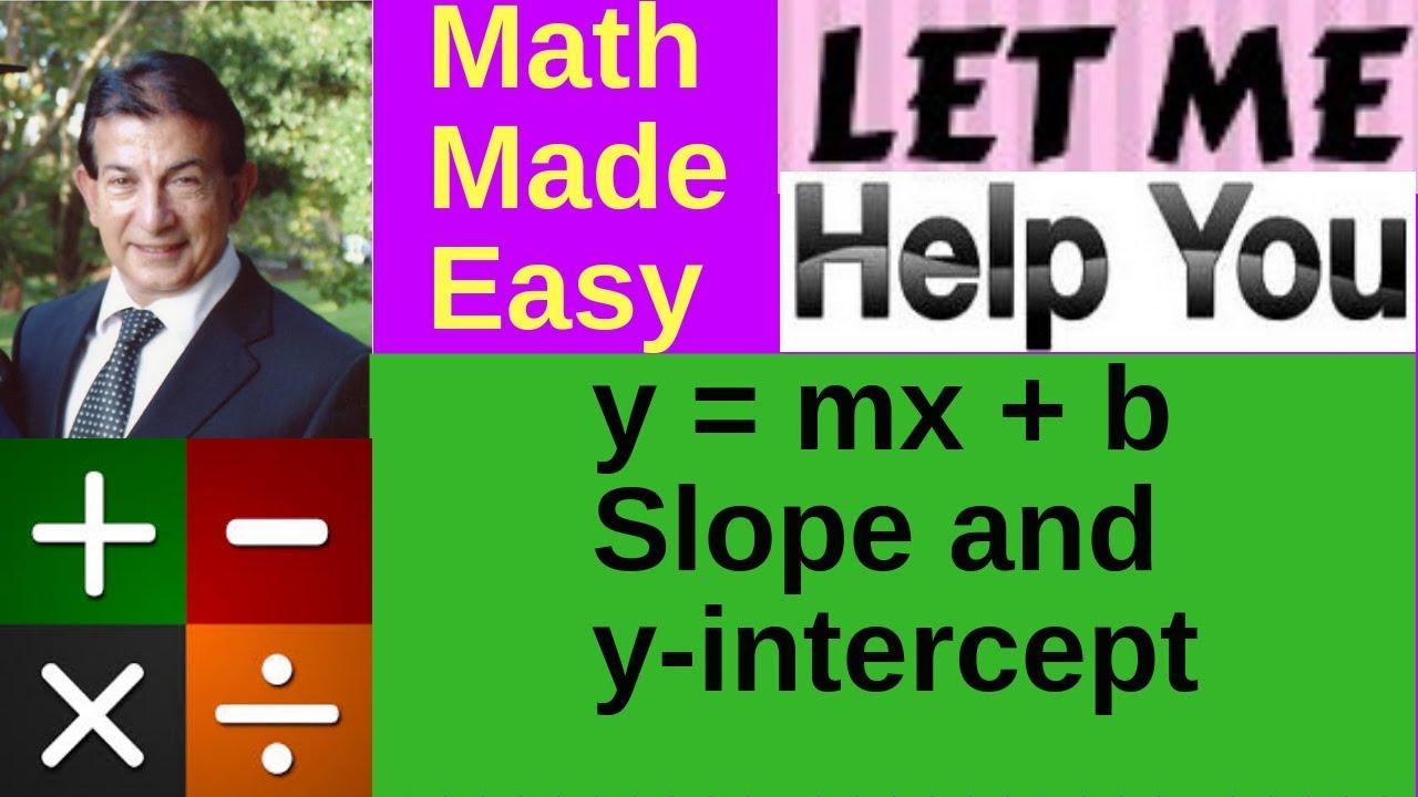 Slope And Yintercept Formula Y = Mx + B