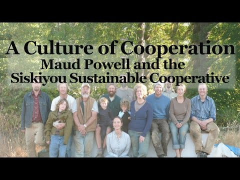 A Culture of Cooperation: Maud Powell and the Siskiyou Sustainable Cooperative