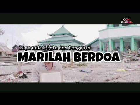 LAGU UNTUK PALU DAN DONGGALA - MARILAH BERDOA (Atouna el Toufoule)