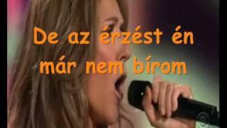Celine Dion  - The power of Love - Magyar fordítás/dalszöveg hungarian lyrics