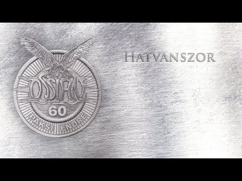 Ossian - Hatvanszor (Hivatalos szöveges video / Official lyrics video)