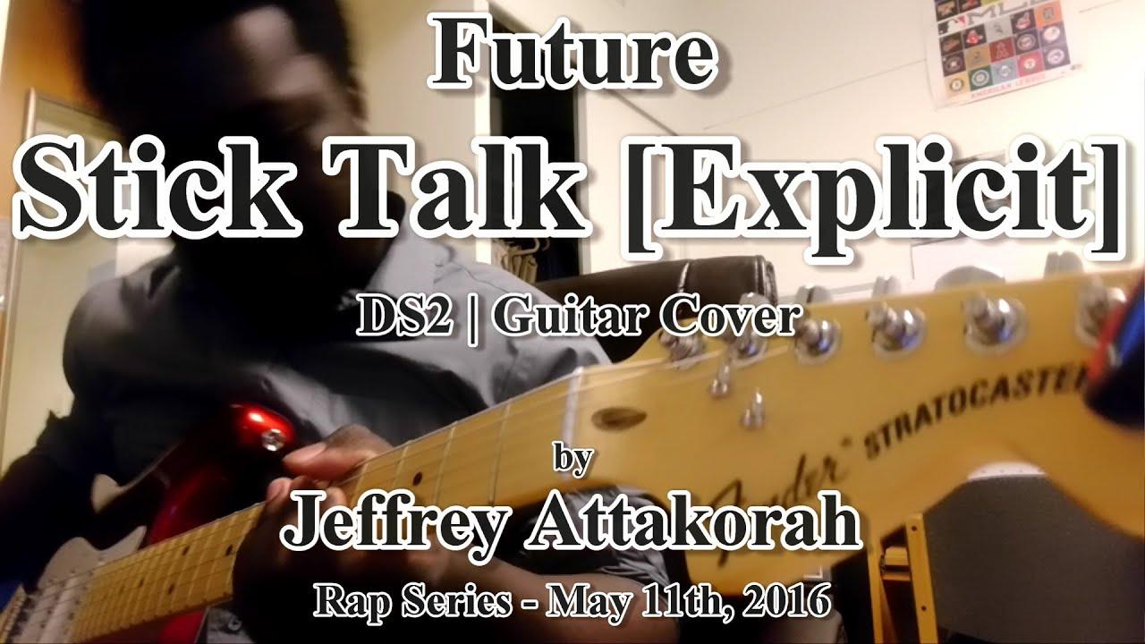 Future - Stick Talk - Guitar Cover - Rap Series 2 - YouTube