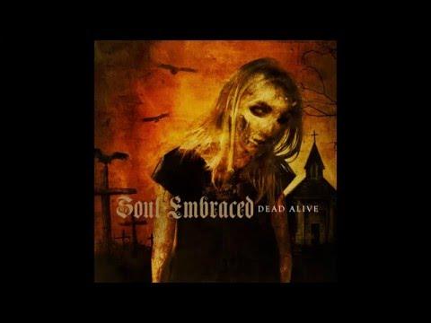 Soul Embraced - Dead Alive [Full Album]
