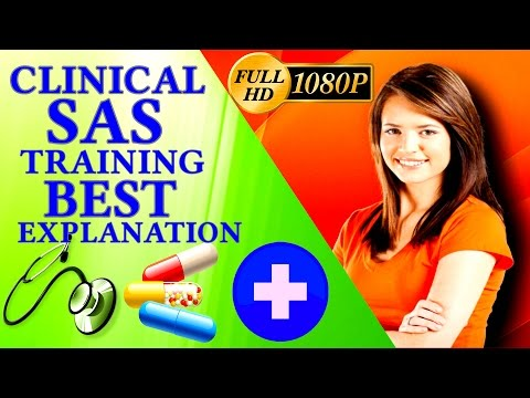 Clinical SAS Training - SAS Programming Tutorial For Beginne