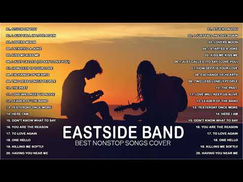Download EASTSIDE BAND PH - NONSTOP - East Side Band Playlist - Eastside PH Band TOP COVER 2021