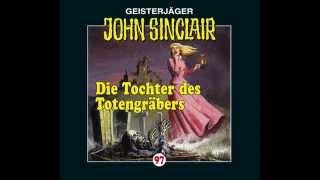 Dark, John Sinclair - Folge 97 - Die Tochter des Totengräbers