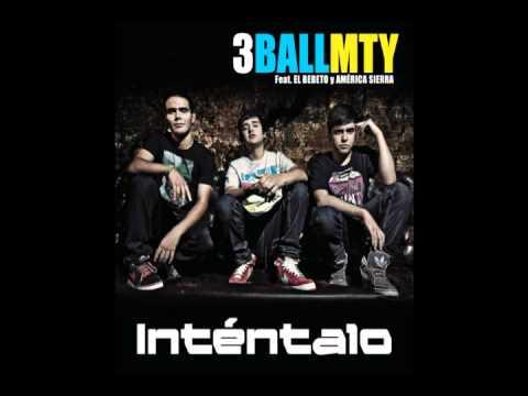 intentalo 3 ball mty (remix DJ ).wmv