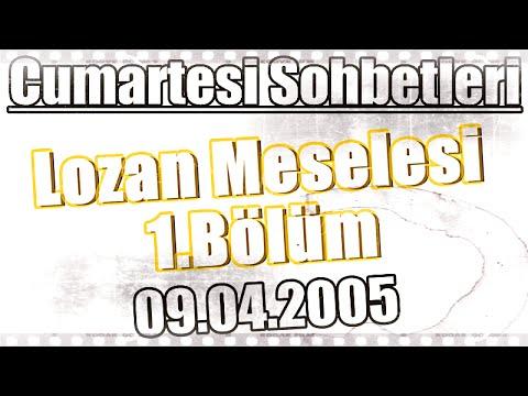 Ders 11, Lozan Meselesi 1 - Maddi Kayıplar, Üstad Kadir Mısıroğlu, 09.04.2005