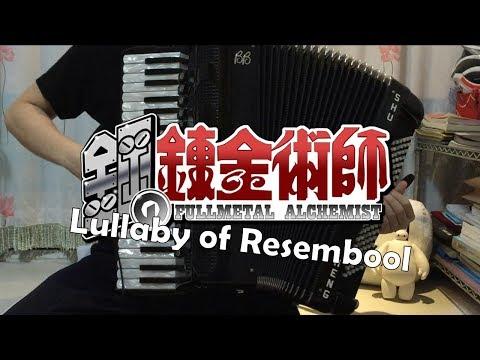 [Accordion]Lullaby of Resembool - FULLMETAL ALCHEMIST