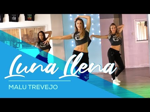 Luna Llena - Malu Trevejo - Easy Fitness Dance Choreography - Baile - Coreografia