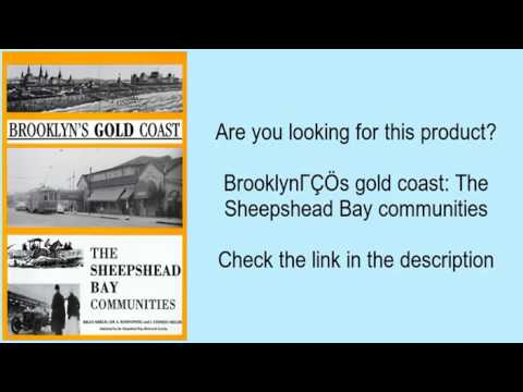 Brooklyn's gold coast: The Sheepshead Bay communities