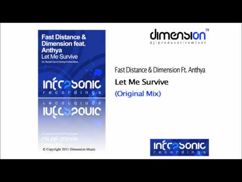 Fast Distance & Dimension Feat Anthya - Let Me Survive (Original Mix) [Infrasonic Recordings]