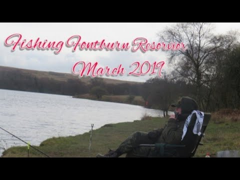 Trout Fishing Fontburn Reservoir March 2019