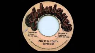 Super Cat - Cry Fi Di Youth ( Things & Time Riddim ) + Version