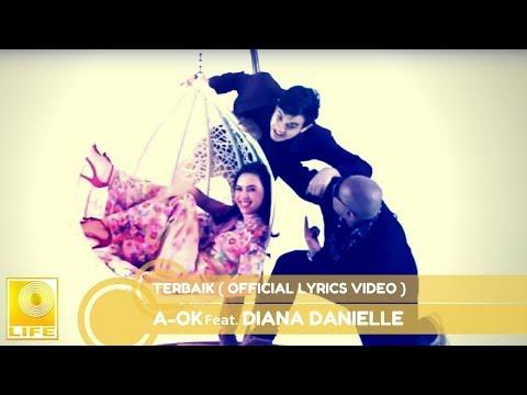 A-OK feat. Diana Danielle - Terbaik (Official Lyric Video)