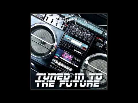 Tommy '86 - Tune In To The Future