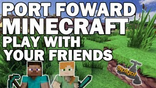 How to PORT FORWARD Minecraft 1.12!