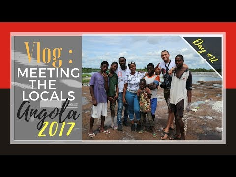 Meeting The Locals | Rápidos do Kwanza | Angola Vlog day 12| 22-03-2017