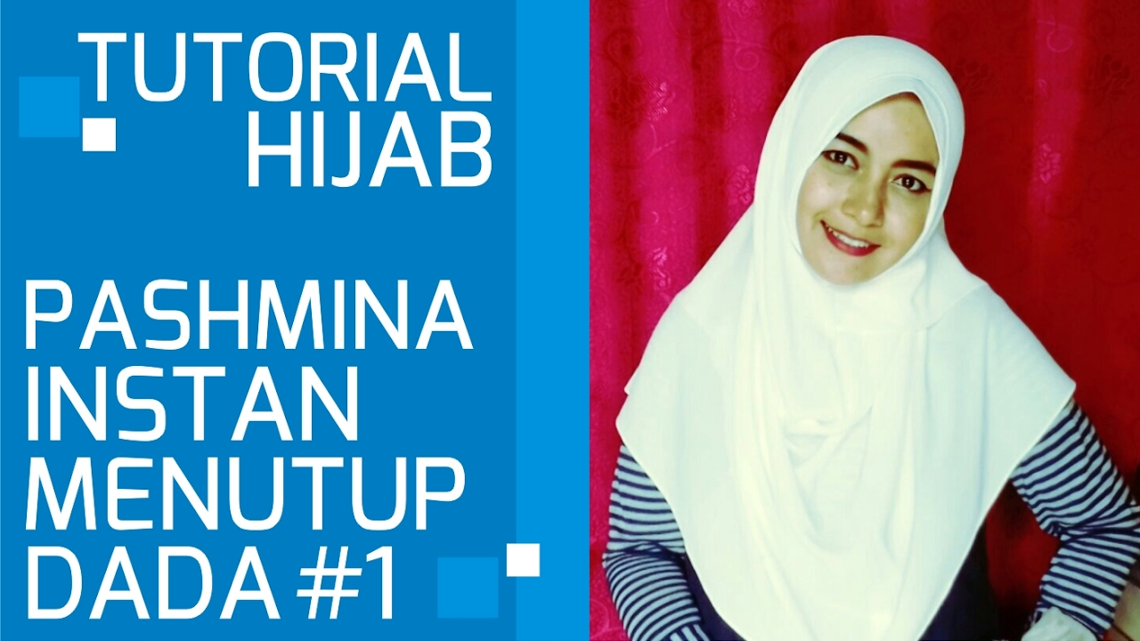 Hijab Tutorial Pashmina Simple Instant Closed Chest 1 YouTube