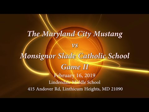 Maryland City Mustangs vs Monsignor Slade Catholic School II