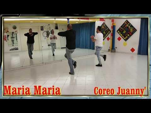 Maria Maria Coreo Juanny' RBL
