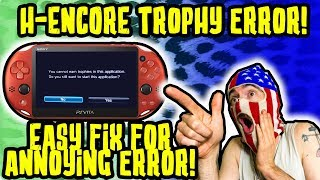 H-ENCORE HOW TO FIX ANNOYING TROPHY ERROR! EASY! HENKAKU