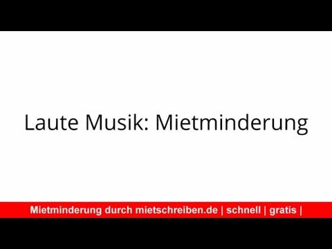 Laute Musik: Mietminderung - Mietkürzung durchsetzen