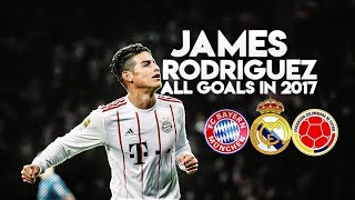 JAMES RODRIGUEZ - ALL 20 GOALS & ASSIST in 2017 | HD