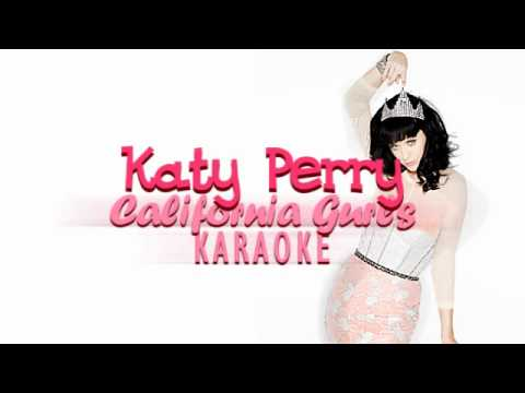 Katy Perry - California Gurls (Karaoke/Instrumental)