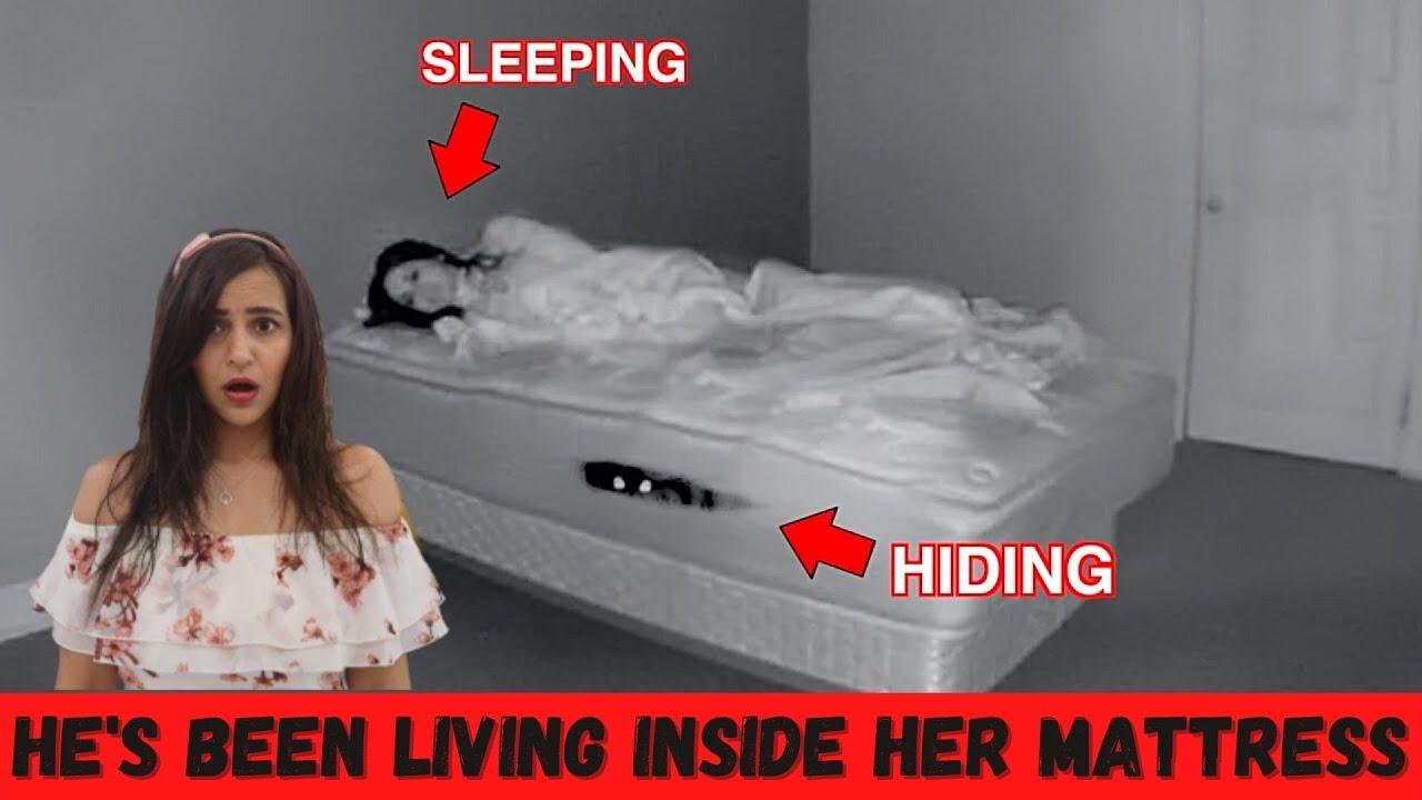 He's Been Living Inside her Mattress