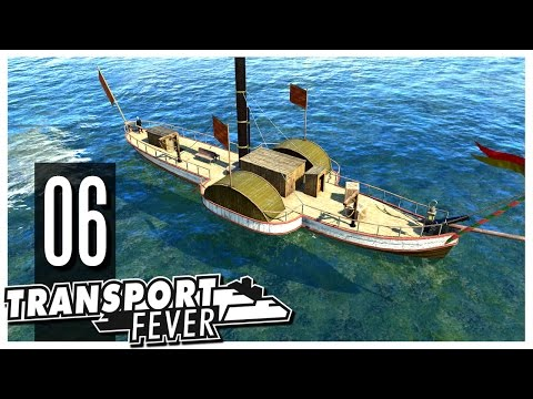 Transport Fever - S2 Ep.06 : Ships!