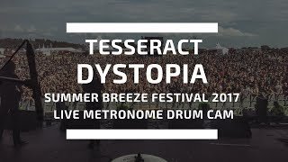 TESSERACT - DYSTOPIA LIVE (Metronome drum cam)