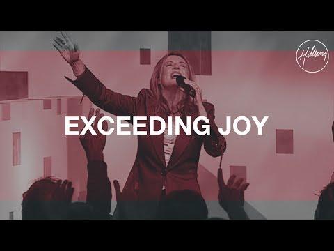 Exceeding Joy - Hillsong Worship