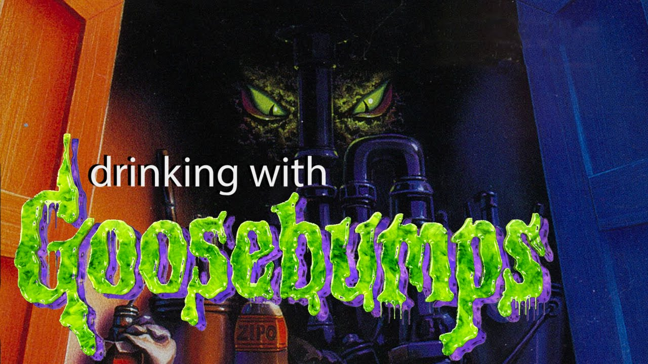 Drinking With Goosebumps 30 It Came From Beneath The Sink