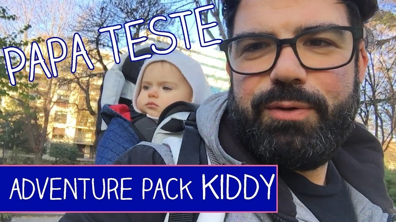 papa teste porte bebe adventure pack de kiddy