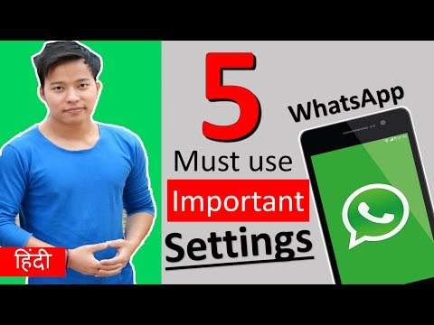 Must Use WhatsApp 5 Most Important Settings 😎