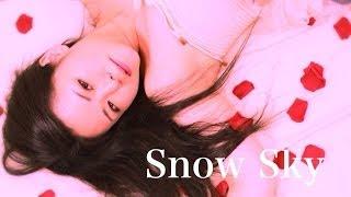 【冬 失恋ソング】Snow Sky   谷 瑠美/tanirumi