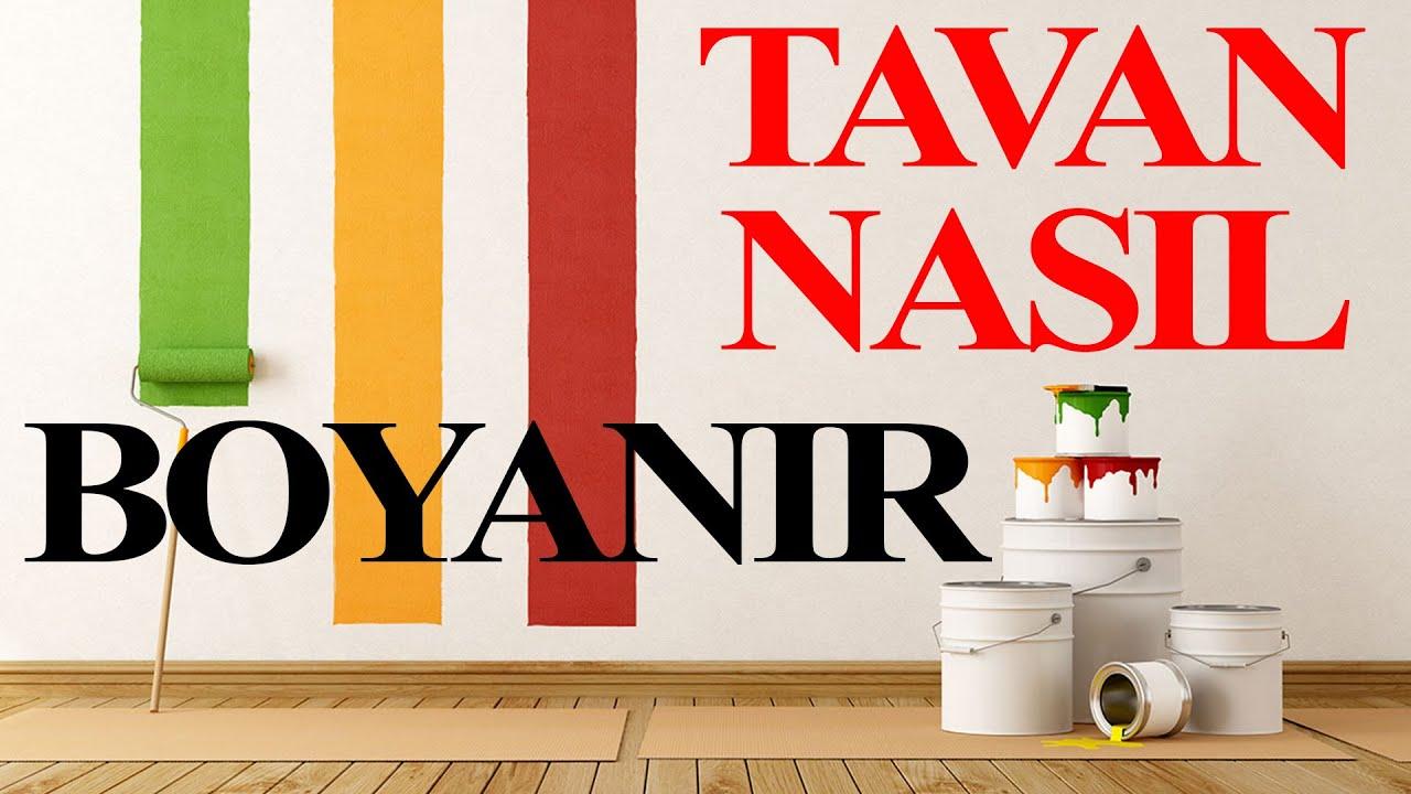 Badana nasıl yapılır Tavan boyamanın püf noktaları